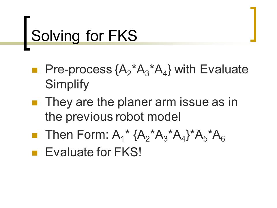 Solving for FKS Pre-process {A2*A3*A4} with Evaluate Simplify