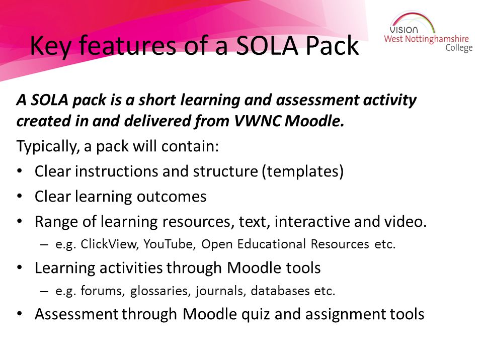 Key features of a SOLA Pack