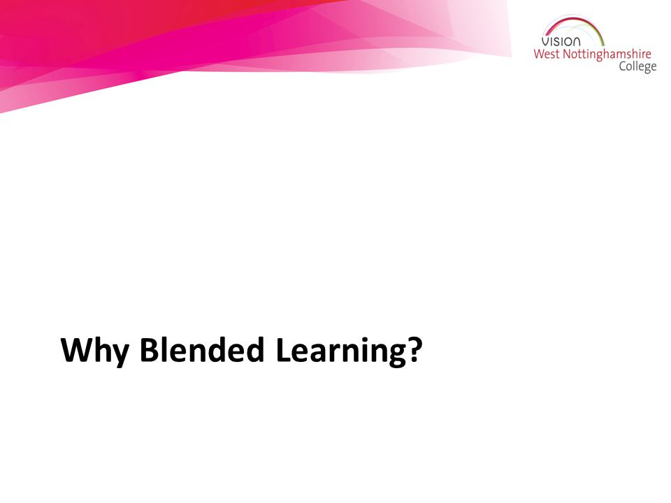 Why Blended Learning