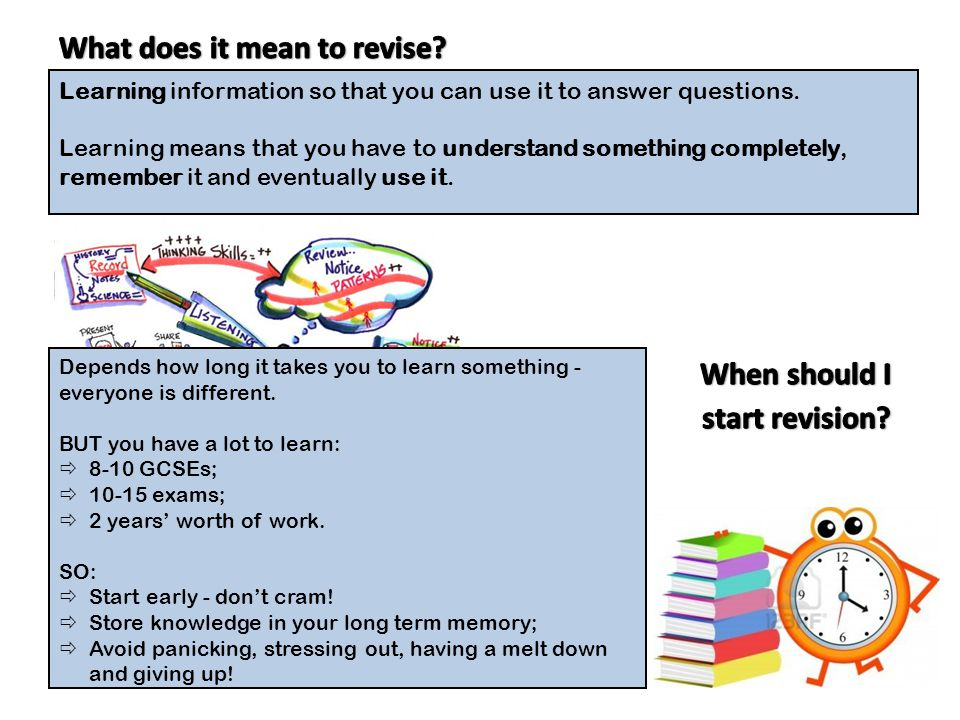 What does it mean to revise When should I start revision