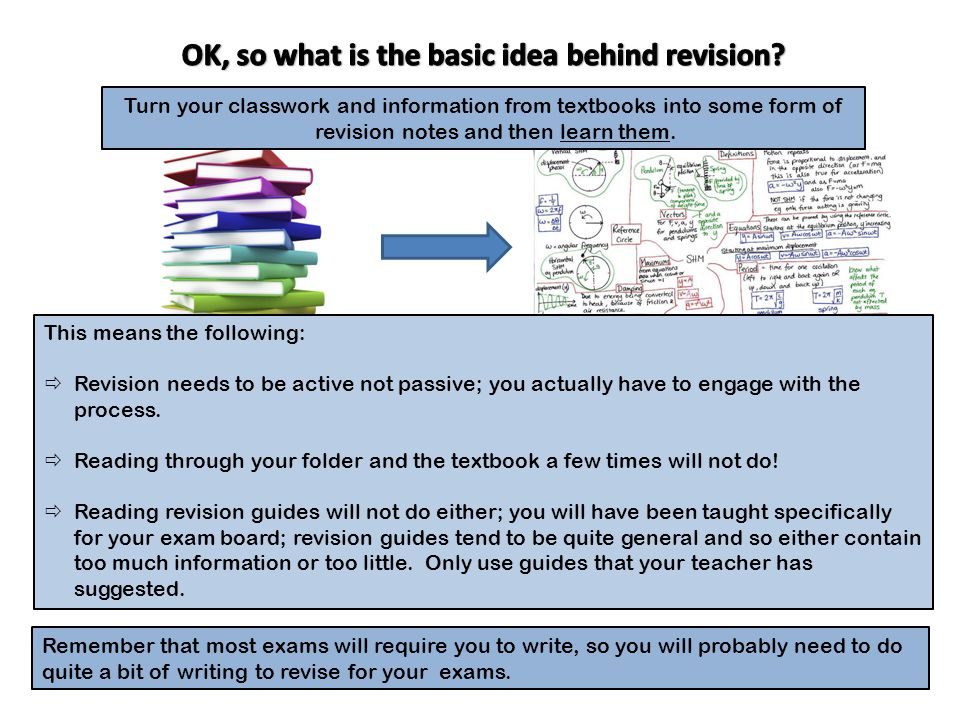 OK, so what is the basic idea behind revision