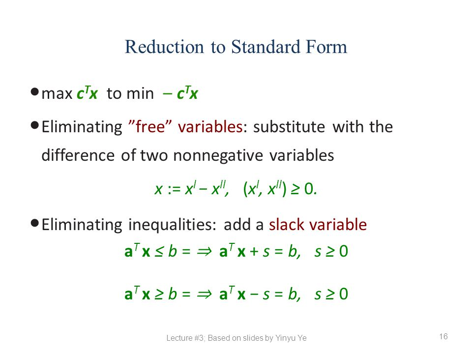 Reduction to Standard Form