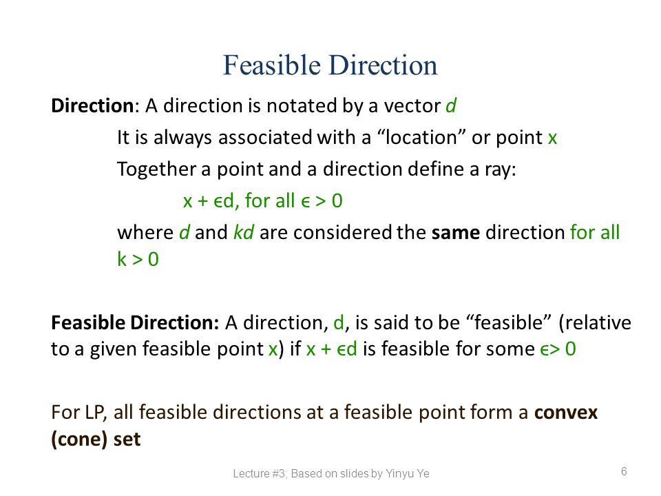 Lecture #3; Based on slides by Yinyu Ye