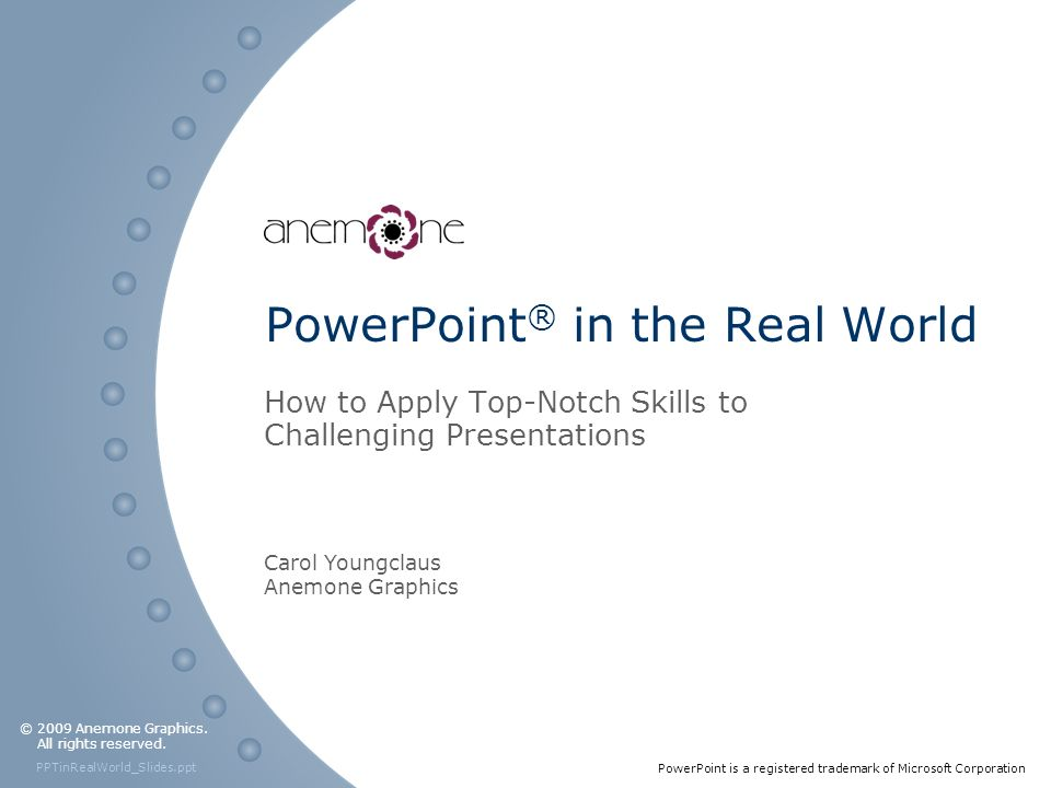 PowerPoint® in the Real World