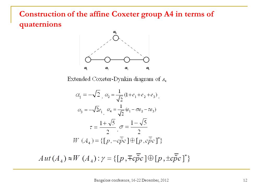 Construction of the affine Coxeter group A4 in terms of quaternions
