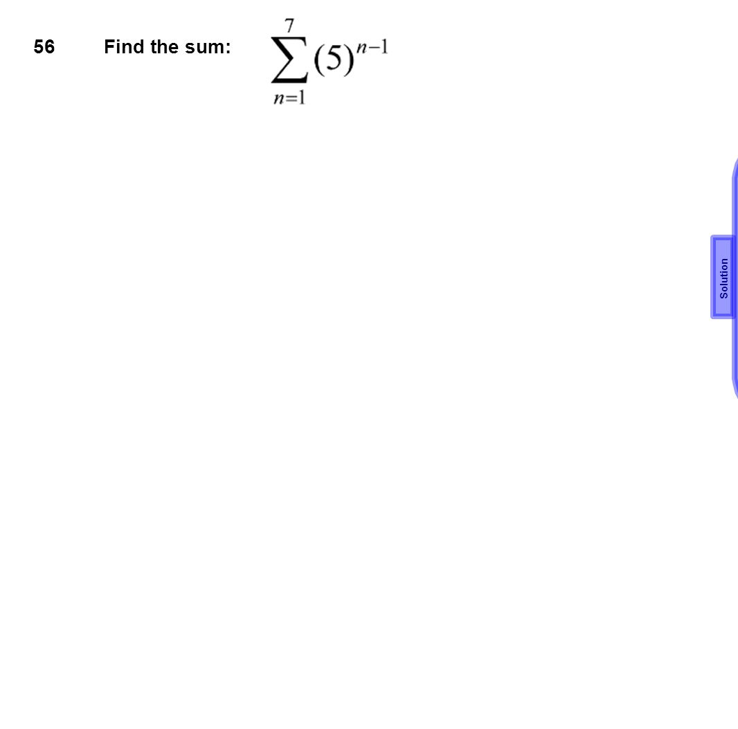 56 Find the sum: Solution