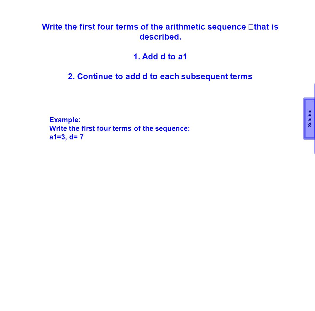 2. Continue to add d to each subsequent terms