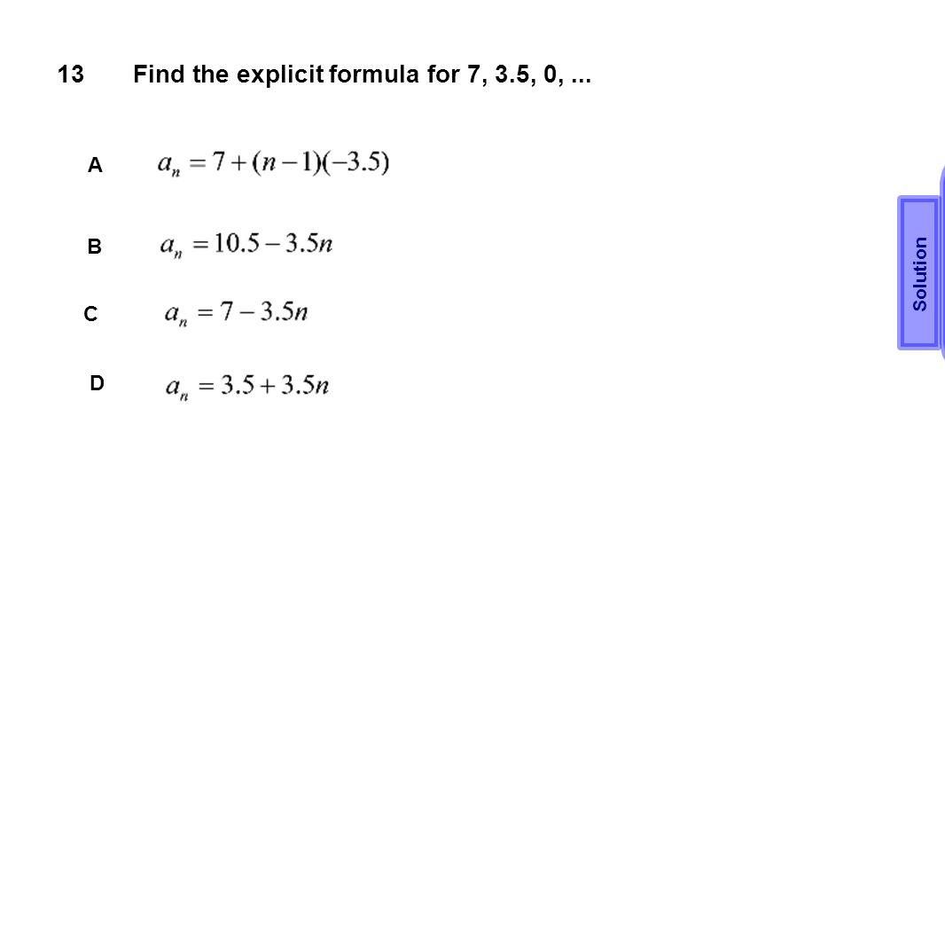 Find the explicit formula for 7, 3.5, 0, ...