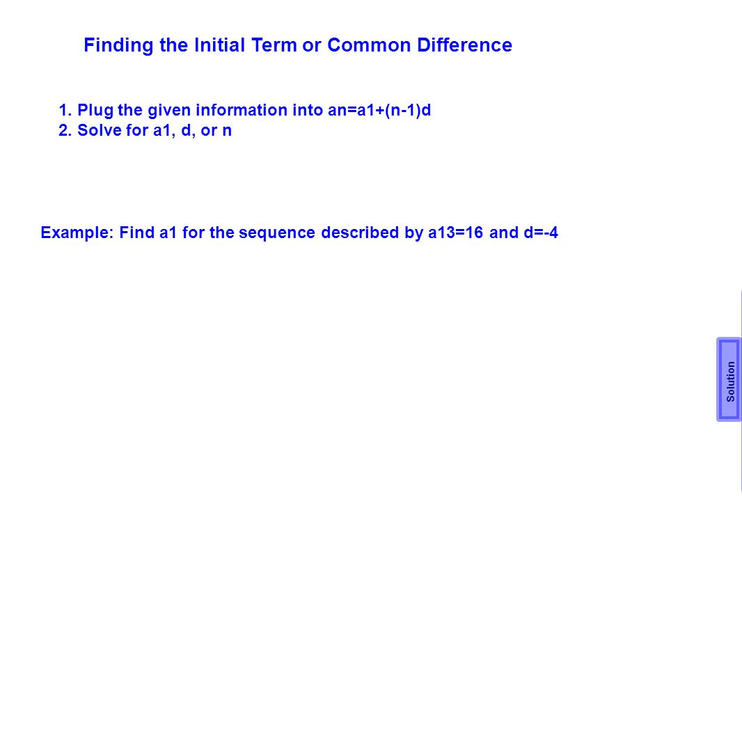 Finding the Initial Term or Common Difference