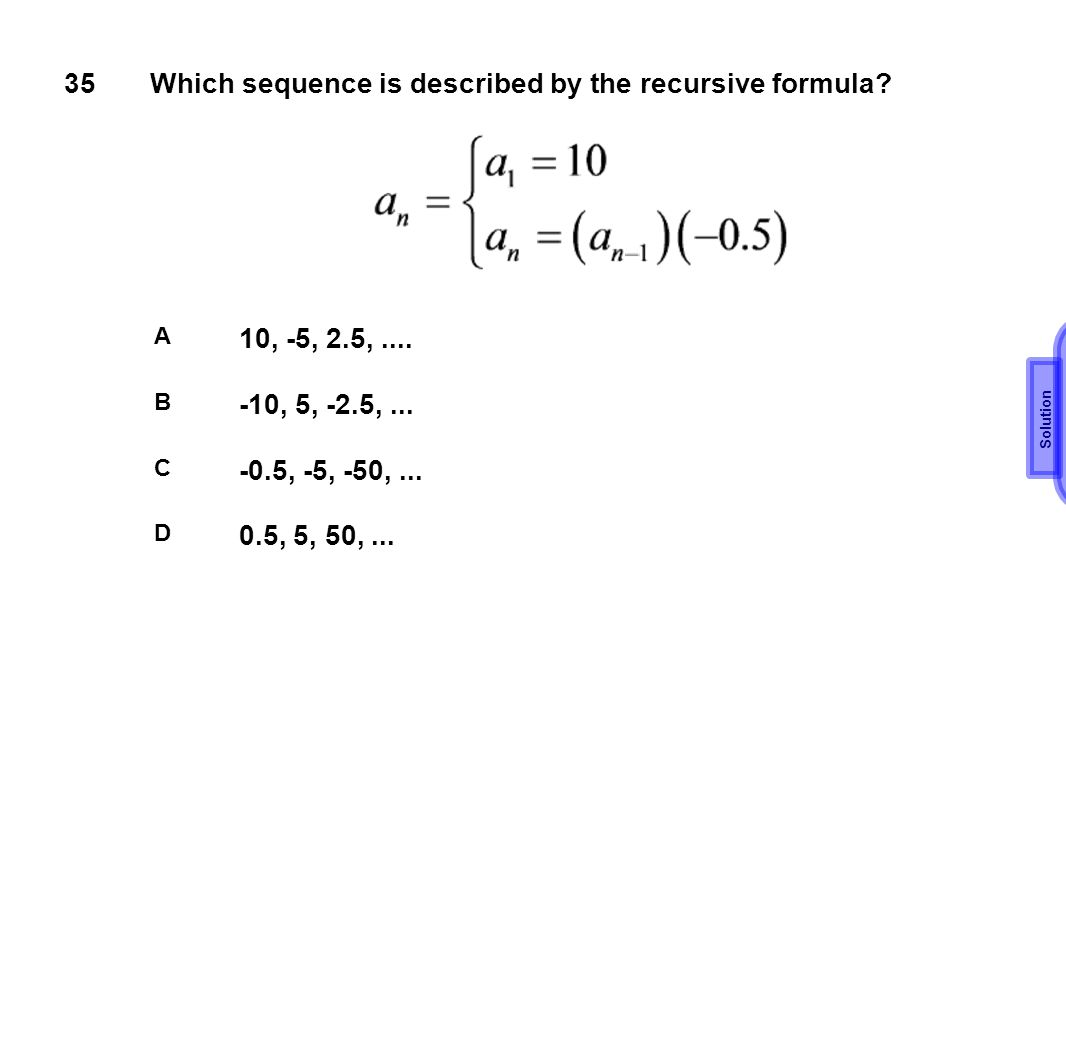 Which sequence is described by the recursive formula