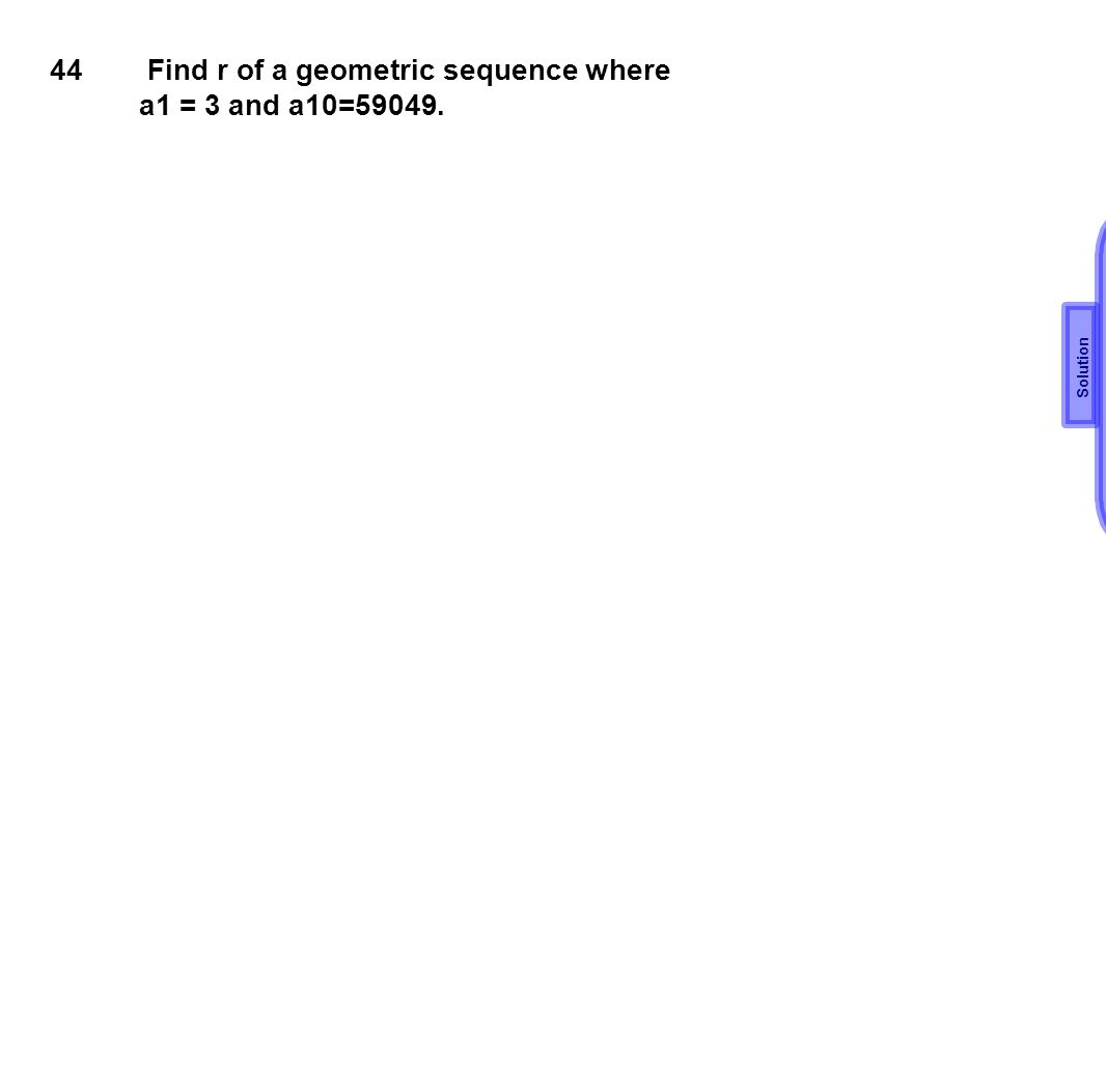 Find r of a geometric sequence where a1 = 3 and a10=59049.