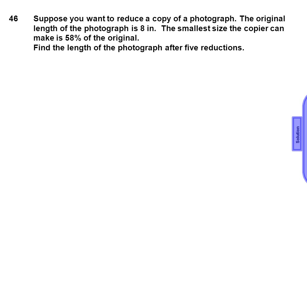 Find the length of the photograph after five reductions.