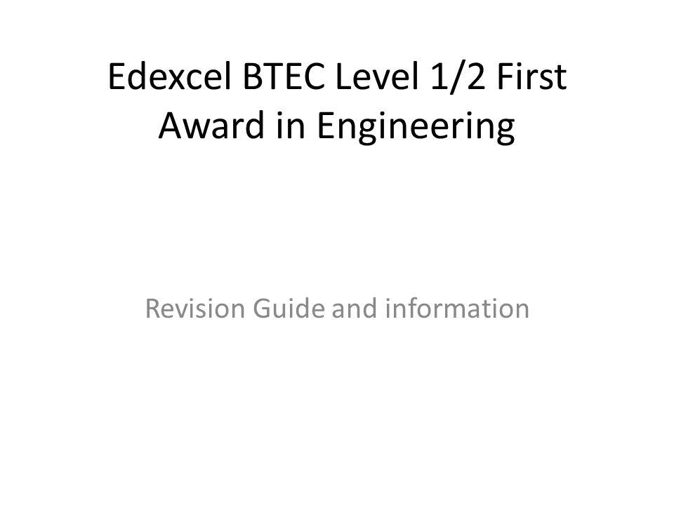 Edexcel BTEC Level 1/2 First Award in Engineering