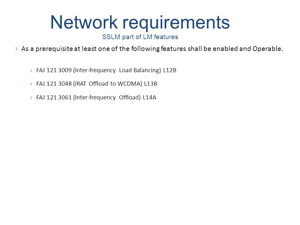 Network requirements SSLM part of LM features