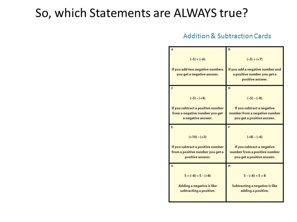 So, which Statements are ALWAYS true