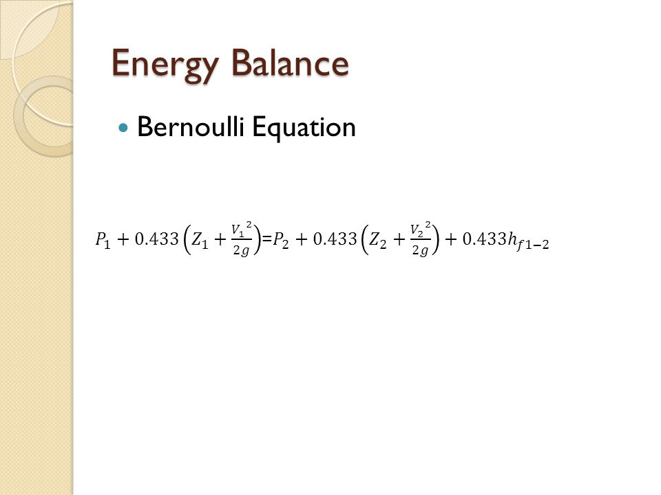 Energy Balance Bernoulli Equation