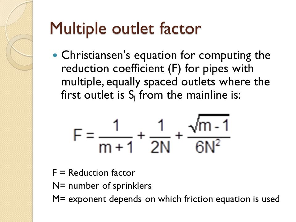 Multiple outlet factor