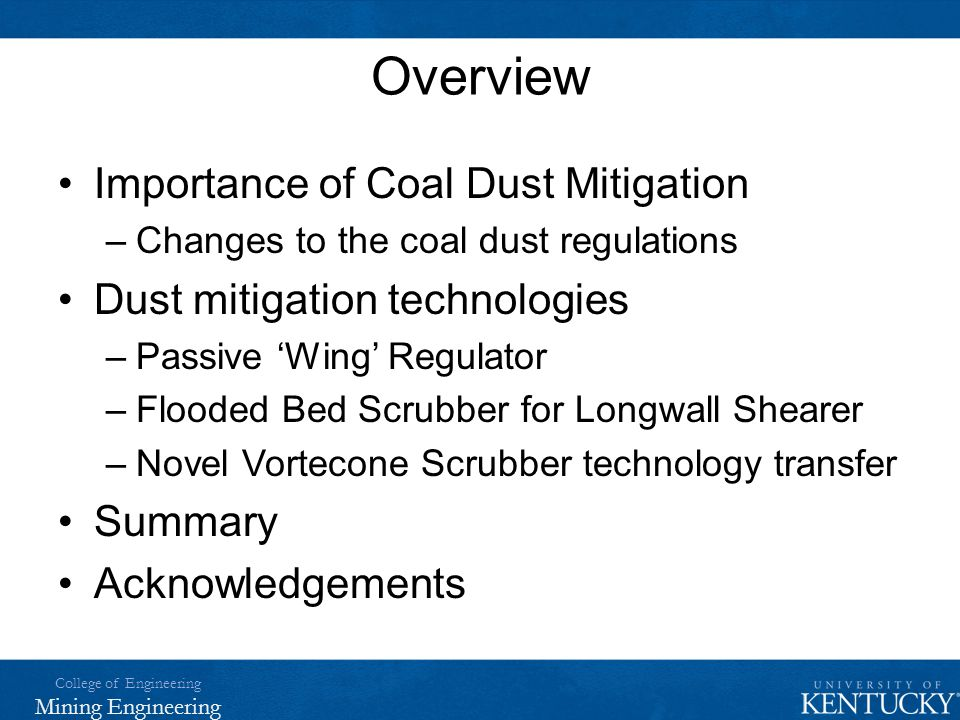 Overview Importance of Coal Dust Mitigation