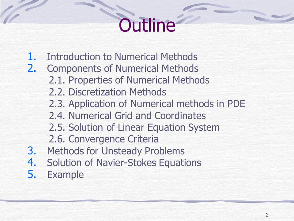 Outline Introduction to Numerical Methods
