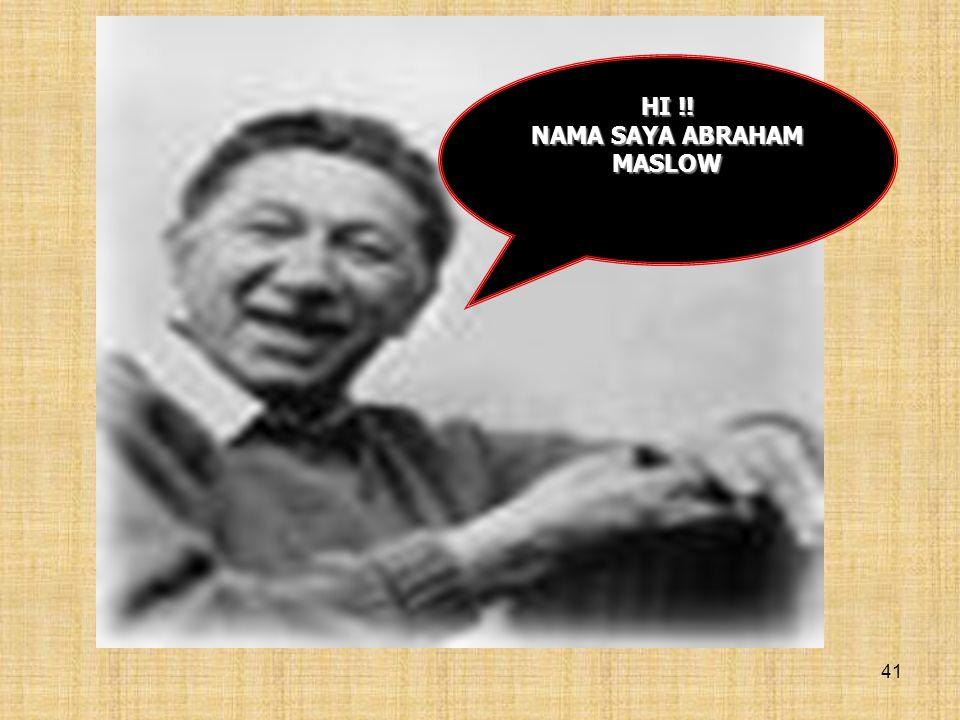 NAMA SAYA ABRAHAM MASLOW