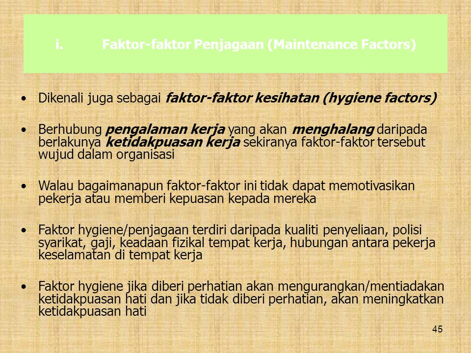 Faktor-faktor Penjagaan (Maintenance Factors)