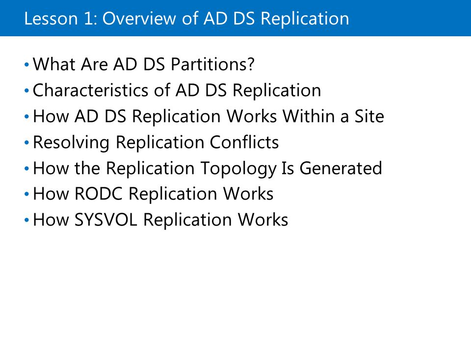 Lesson 1: Overview of AD DS Replication