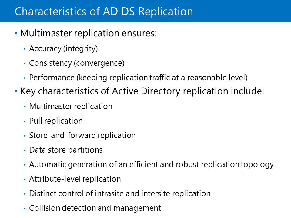Characteristics of AD DS Replication