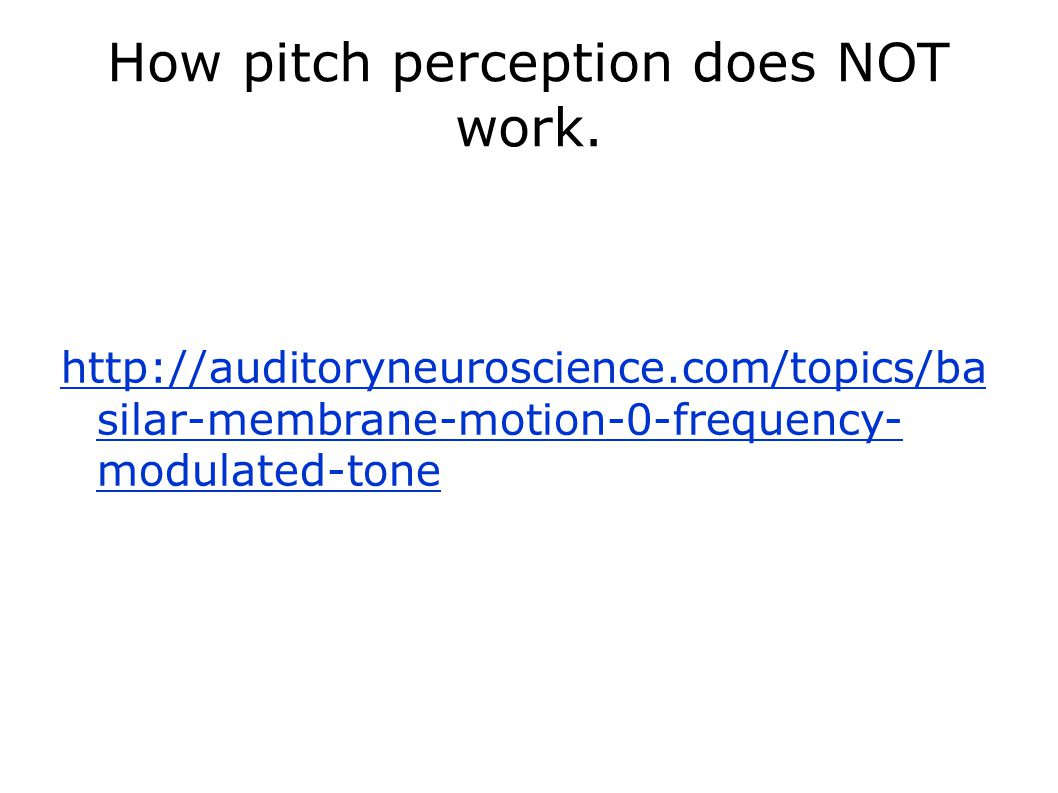 How pitch perception does NOT work.