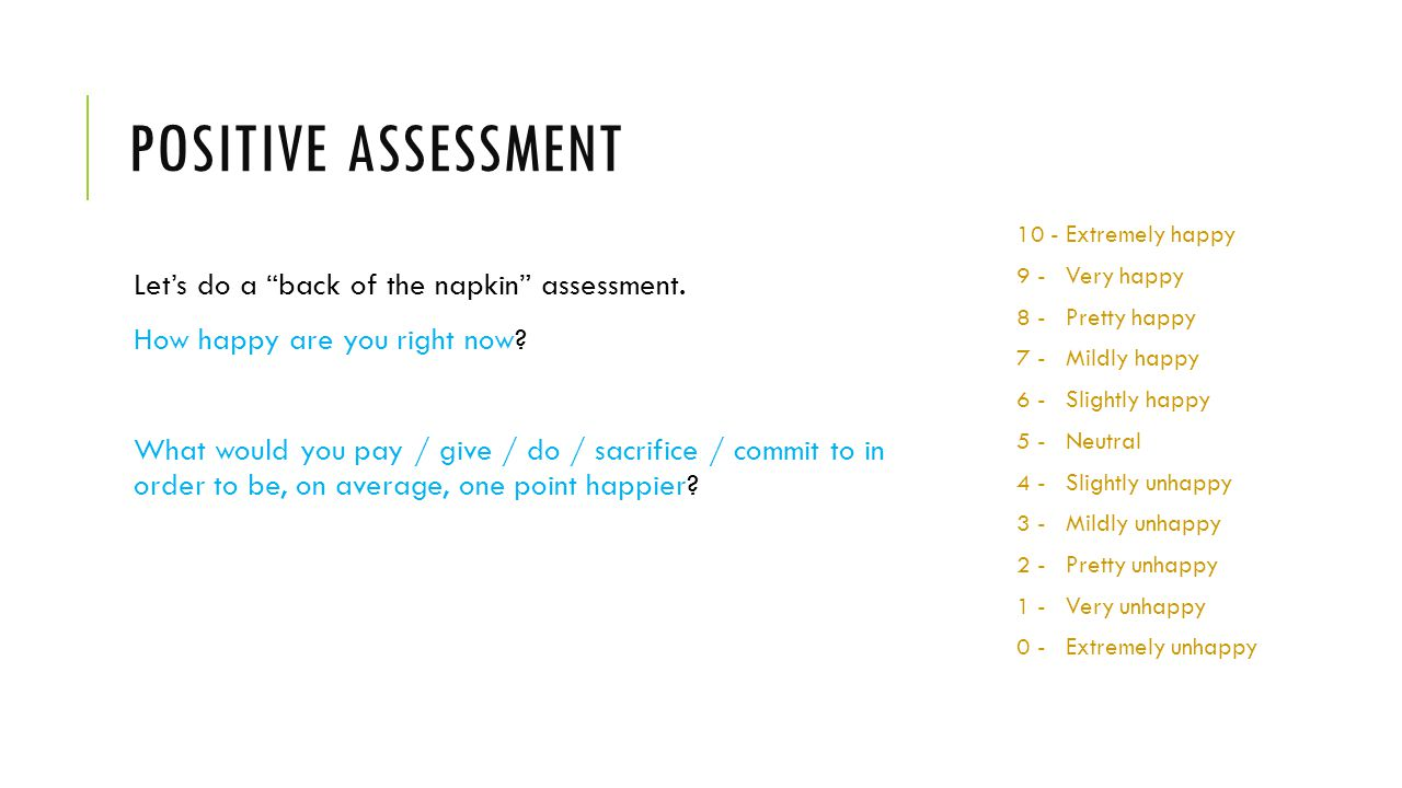 Positive assessment Let's do a back of the napkin assessment.
