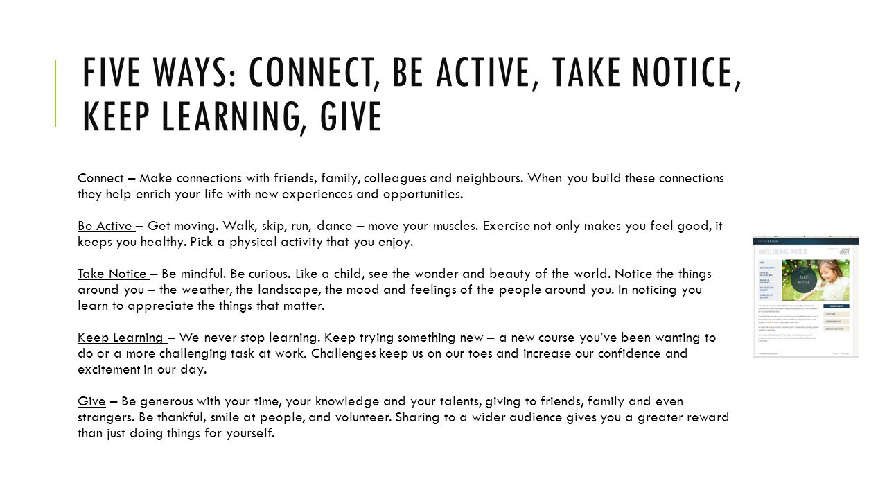 Five ways: connect, be active, take notice, keep learning, give