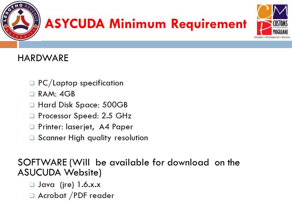 ASYCUDA Minimum Requirement
