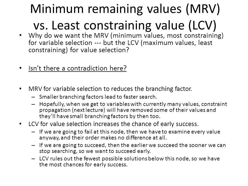 Minimum remaining values (MRV) vs. Least constraining value (LCV)