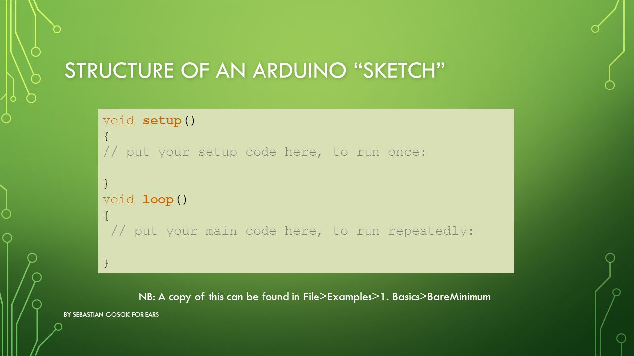Structure of an Arduino sketch