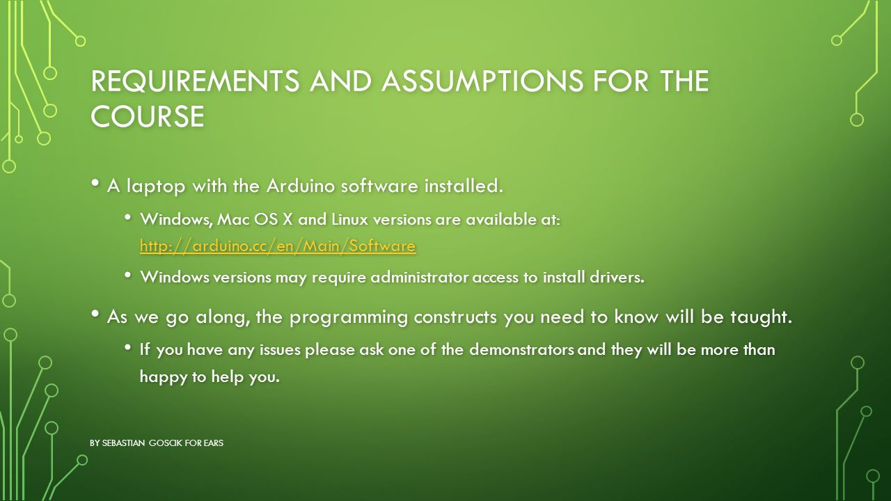 Requirements and assumptions for the course