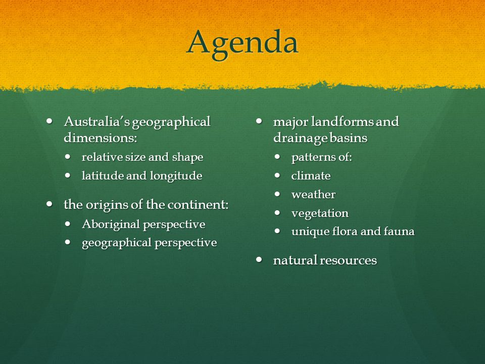 Agenda Australia's geographical dimensions: