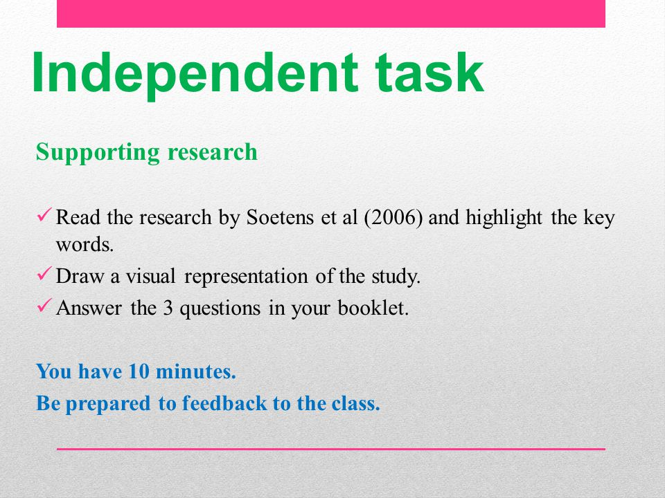 Independent task Supporting research
