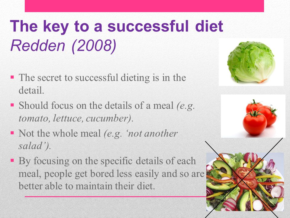 The key to a successful diet Redden (2008)