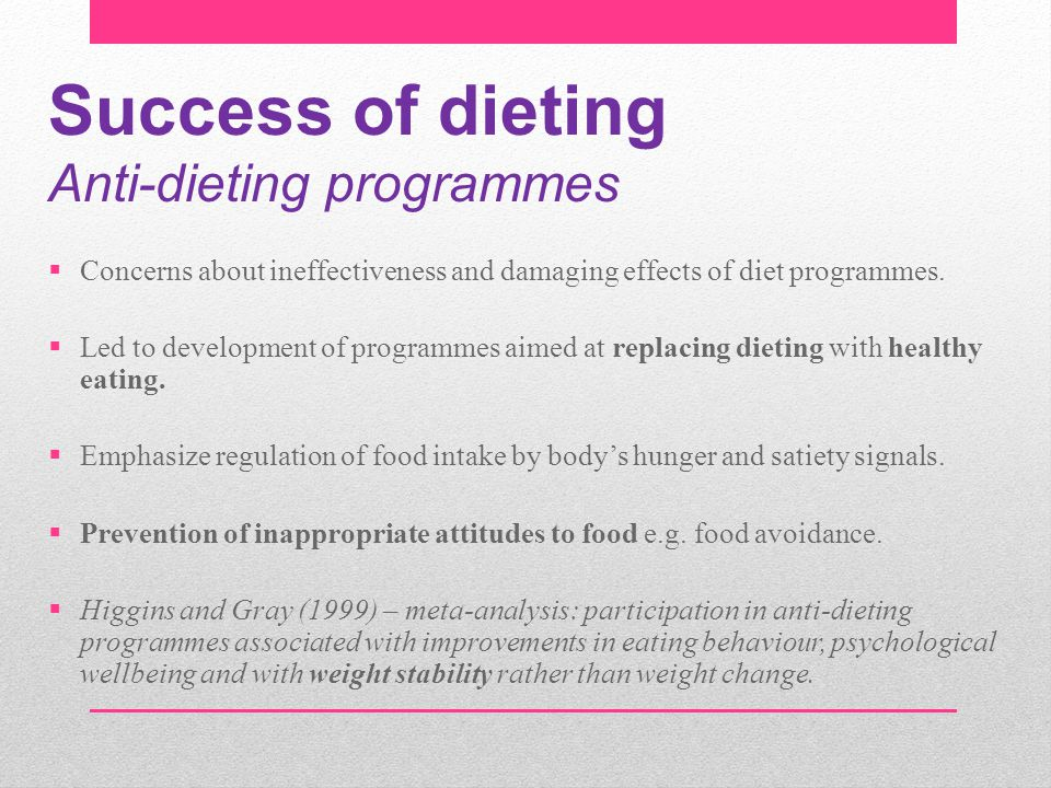 Success of dieting Anti-dieting programmes
