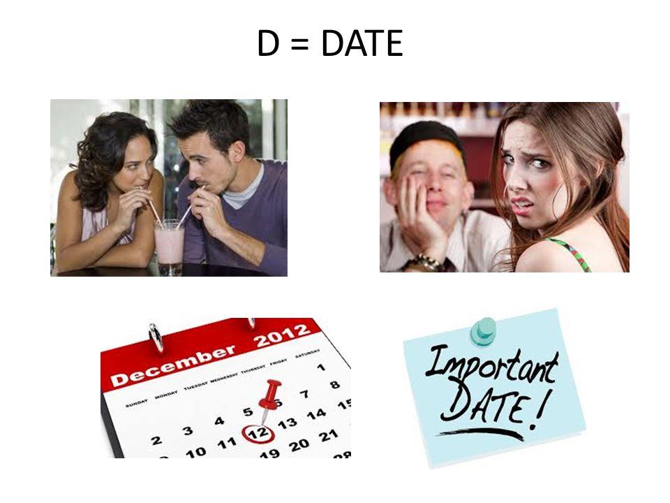 D = DATE