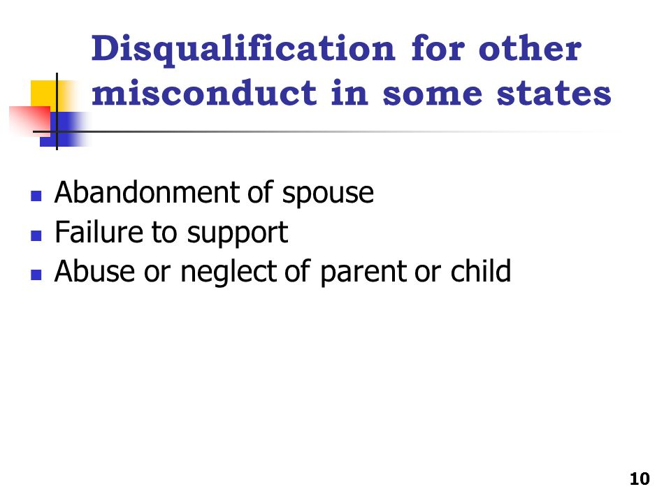 Disqualification for other misconduct in some states