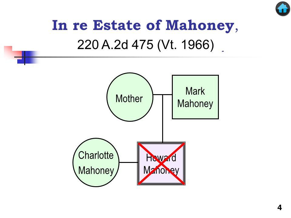 In re Estate of Mahoney In re Estate of Mahoney,
