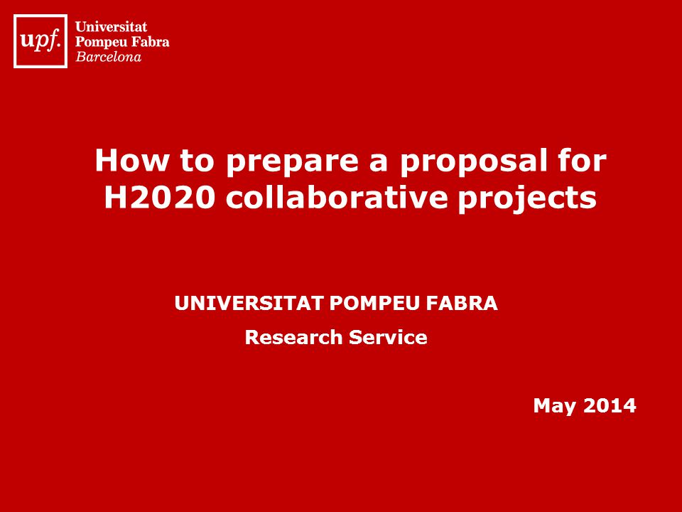 How to prepare a proposal for H2020 collaborative projects