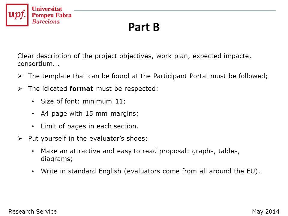 Part B Clear description of the project objectives, work plan, expected impacte, consortium...