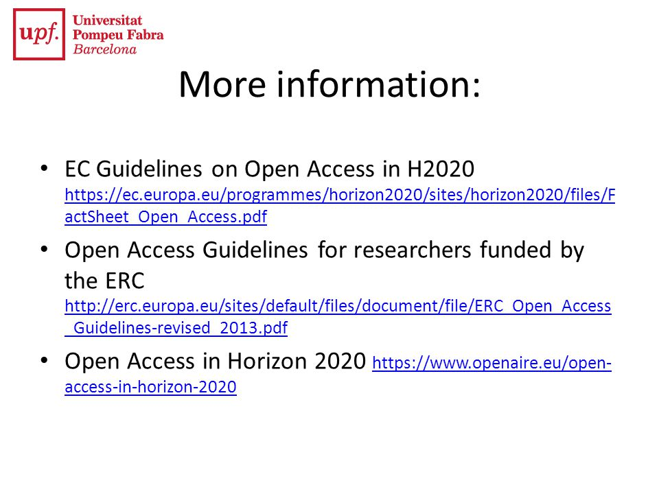 More information: EC Guidelines on Open Access in H2020 https://ec.europa.eu/programmes/horizon2020/sites/horizon2020/files/FactSheet_Open_Access.pdf.