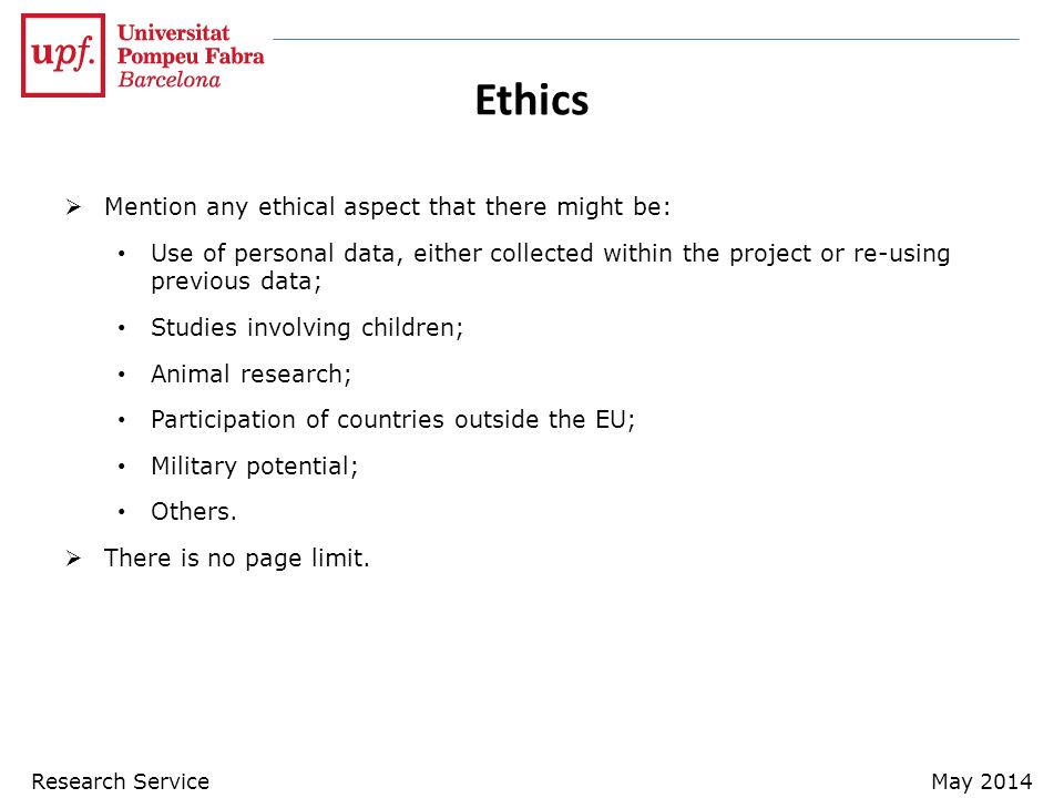 Ethics Mention any ethical aspect that there might be: