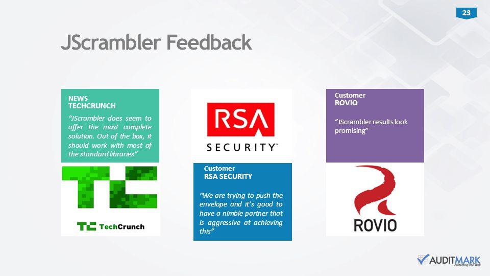 JScrambler Feedback ROVIO TECHCRUNCH RSA SECURITY Customer NEWS