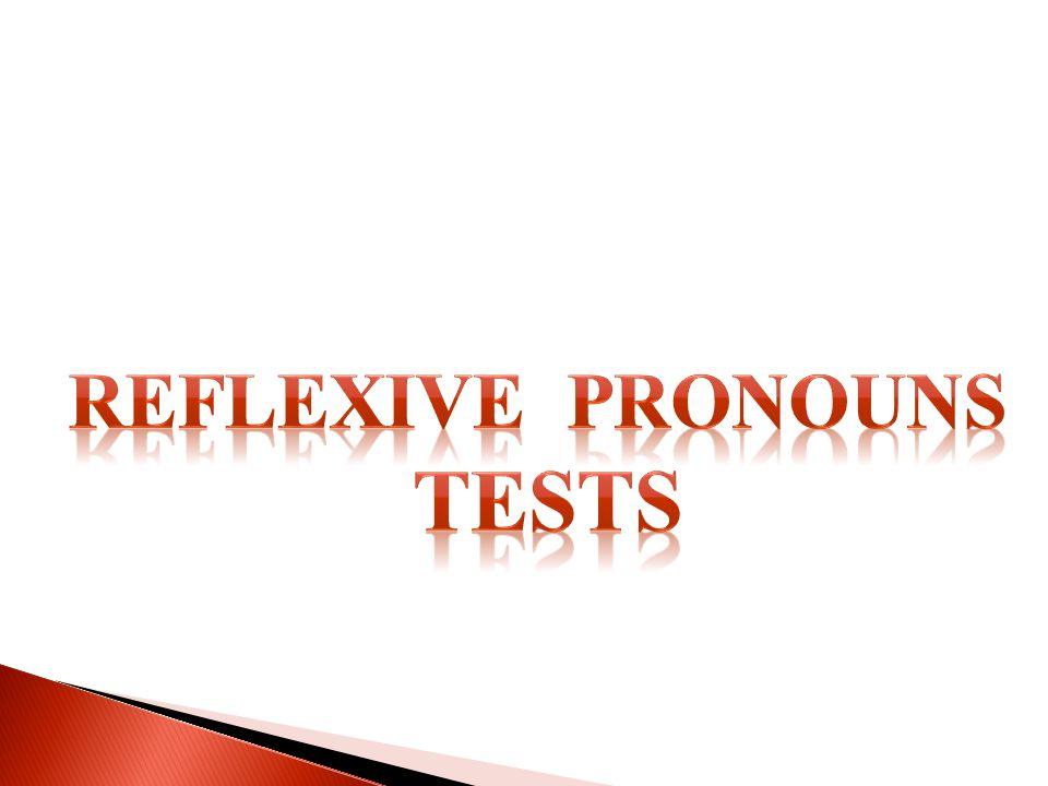 Reflexive pronouns Tests
