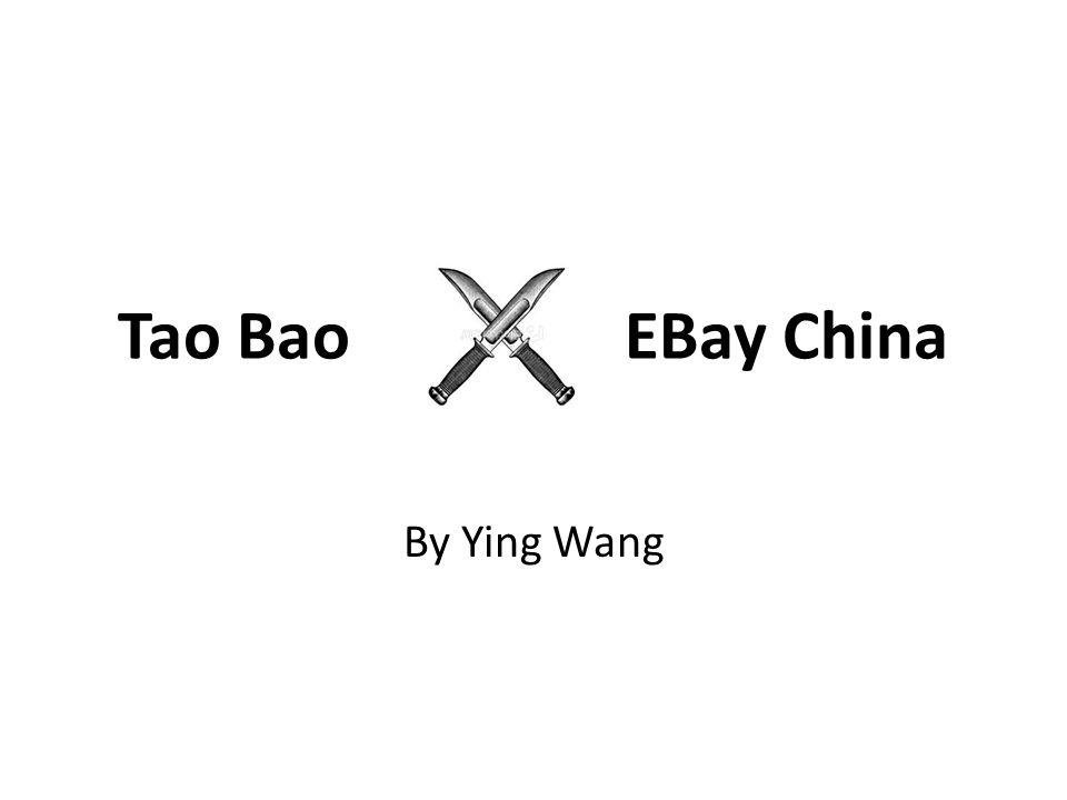 Tao Bao EBay China By Ying Wang