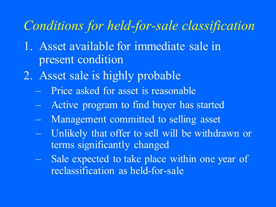 Conditions for held-for-sale classification