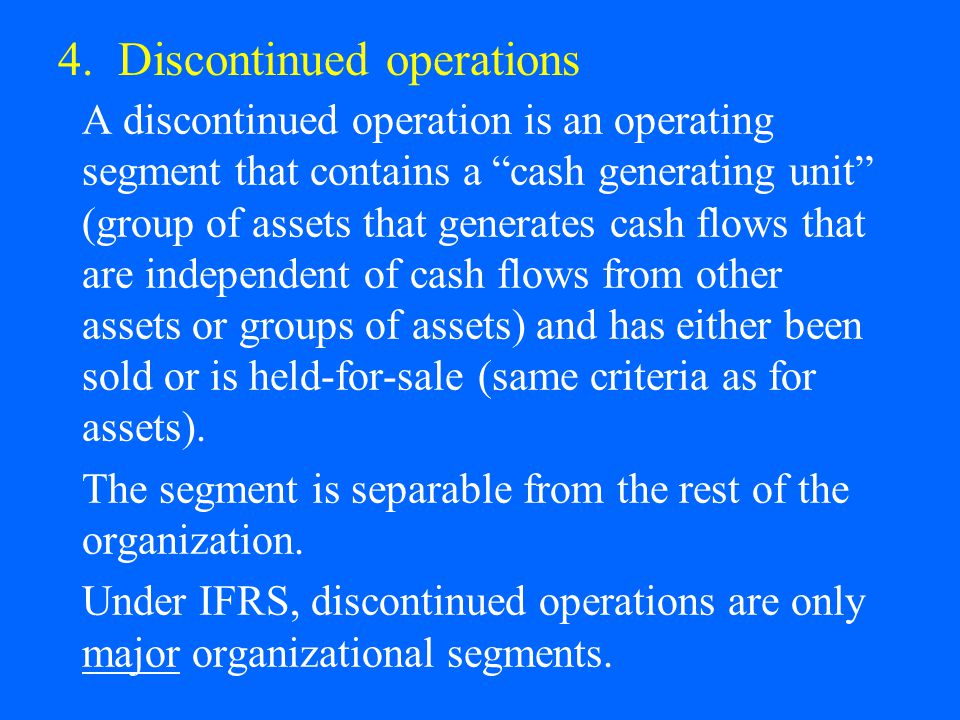 4. Discontinued operations